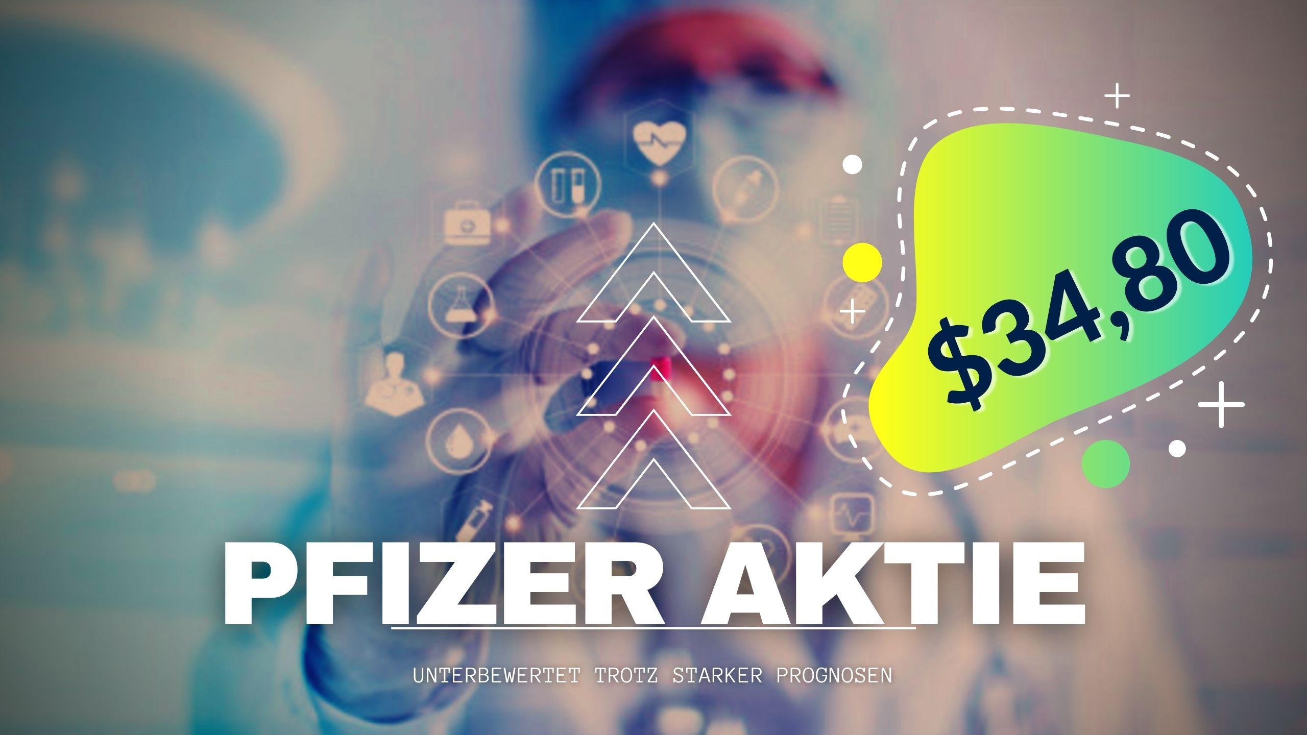 Pfizer Aktie kaufen 2021 - Aktien-Analyse