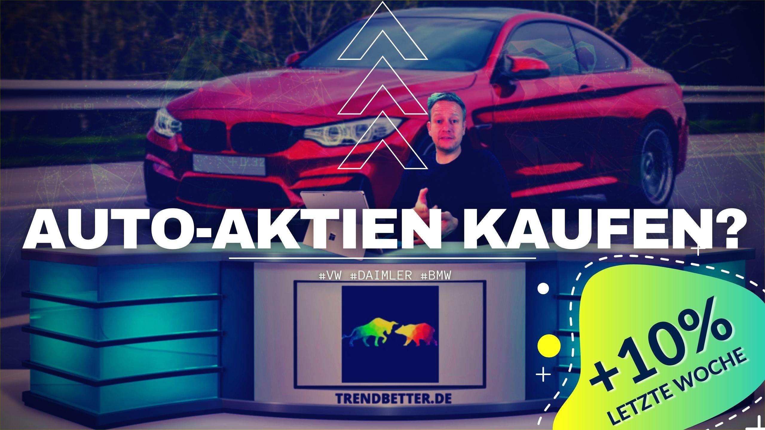 Auto-Aktien kaufen 2021 - Vw, Daimler, BMW
