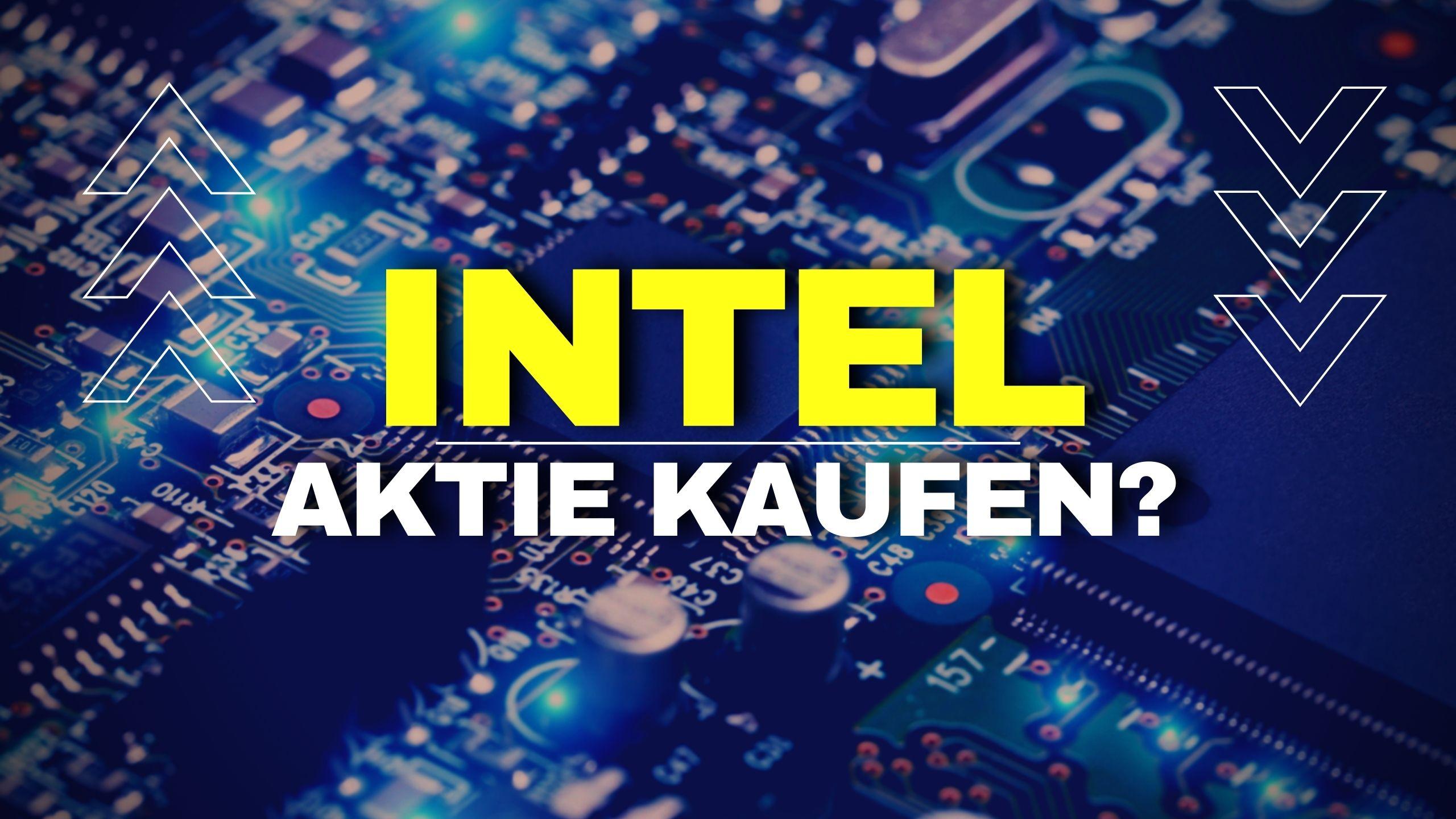 Intel Aktie kaufen 2021