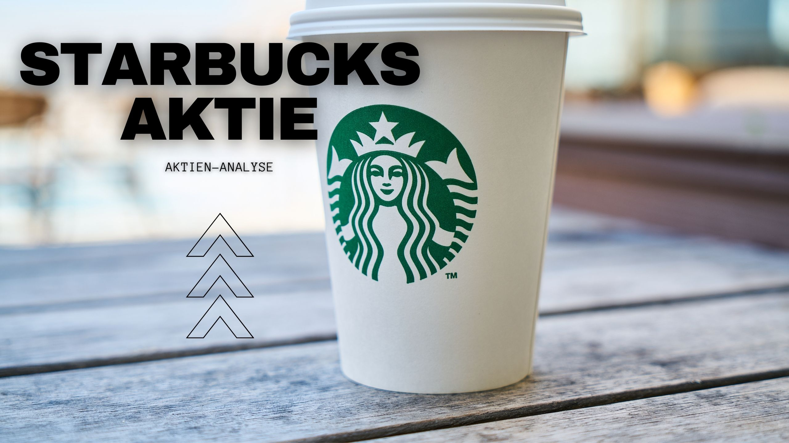 Starbucks Aktie Analyse 2021