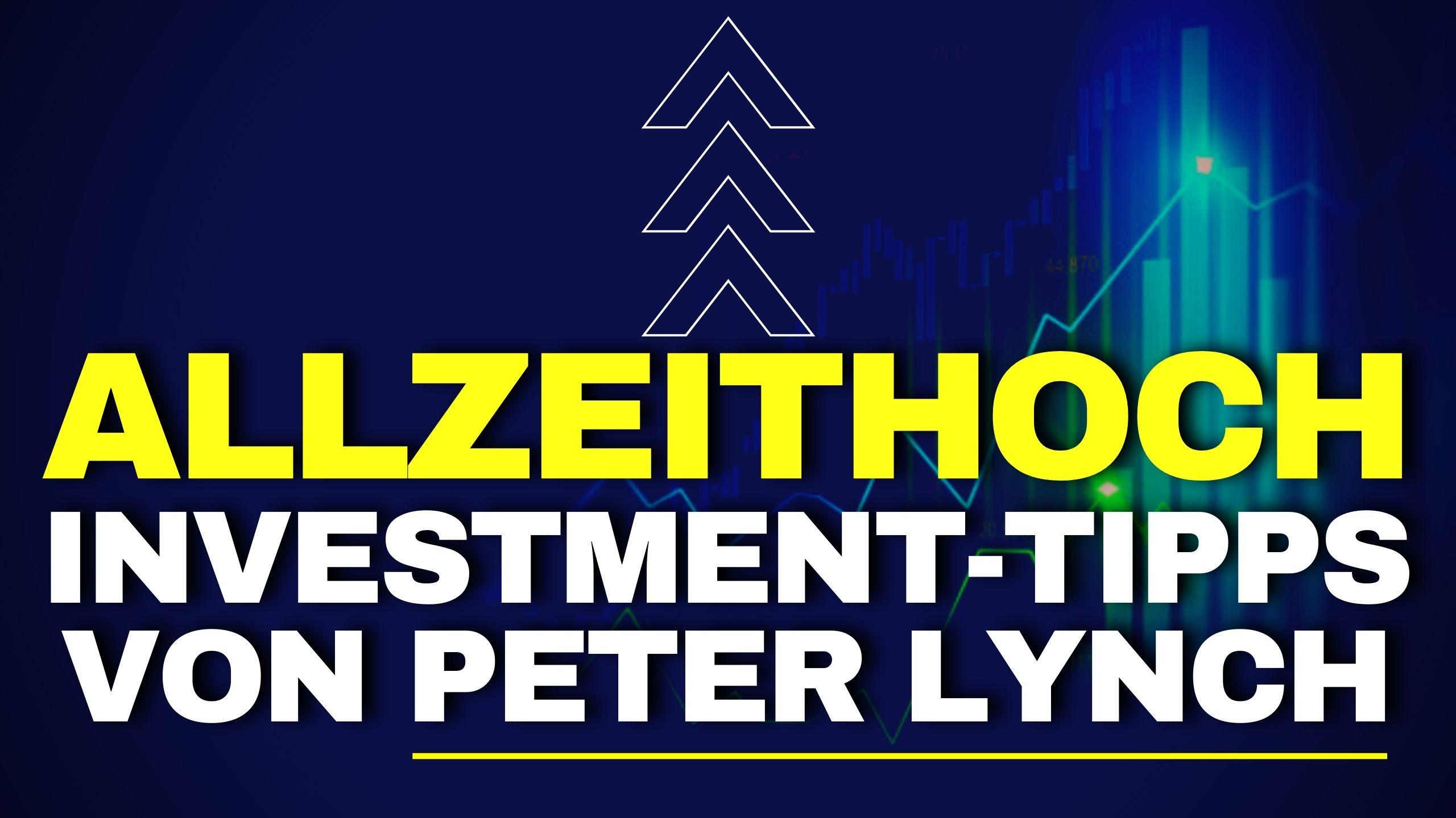 Investment-Tipps von Peter Lynch - Allzeithoch