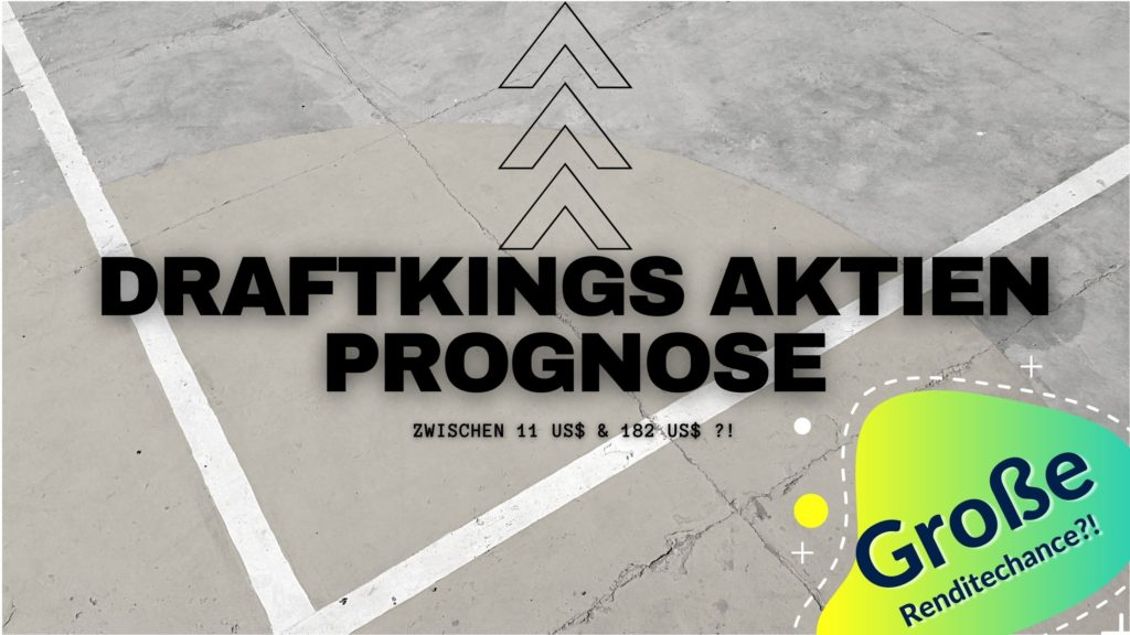 Draftkings Aktien-Prognose Mai 2021
