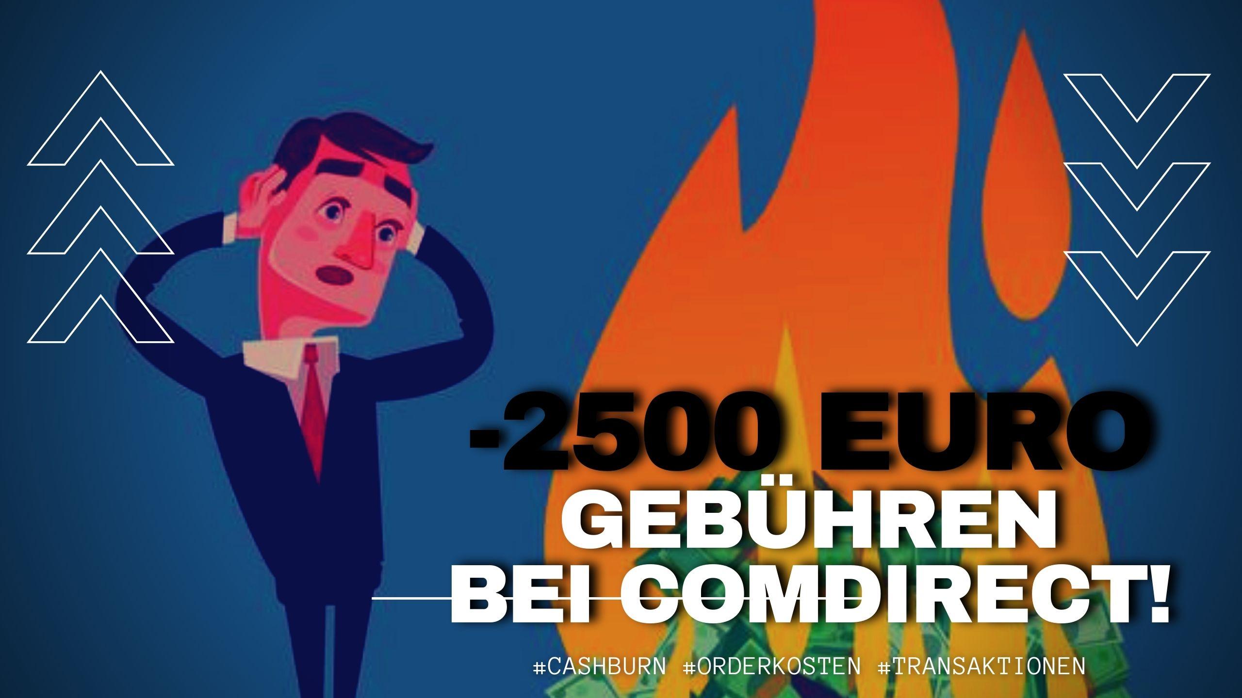 Ordergebühren bei Comdirect kosten mich 2500 Euro