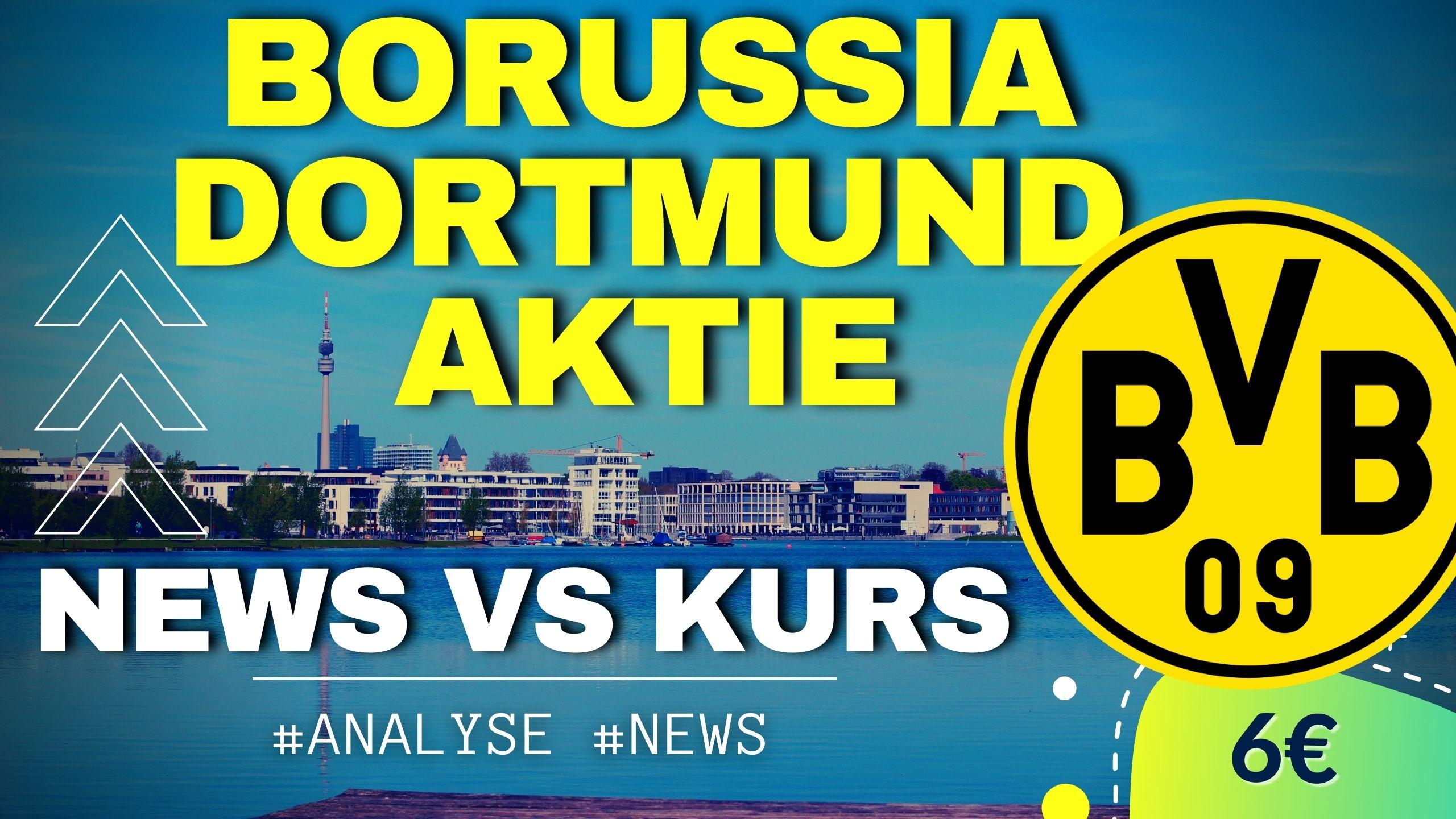 Borussia Dortmund Aktie - Chartanalyse & News