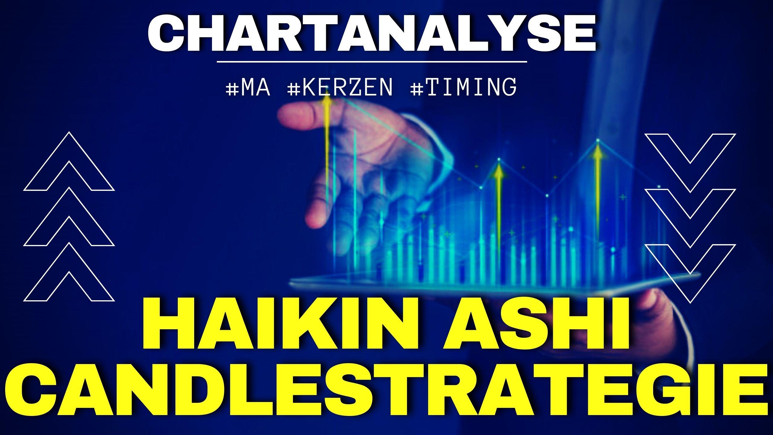 Haikin Ashi Candle Trading Strategie