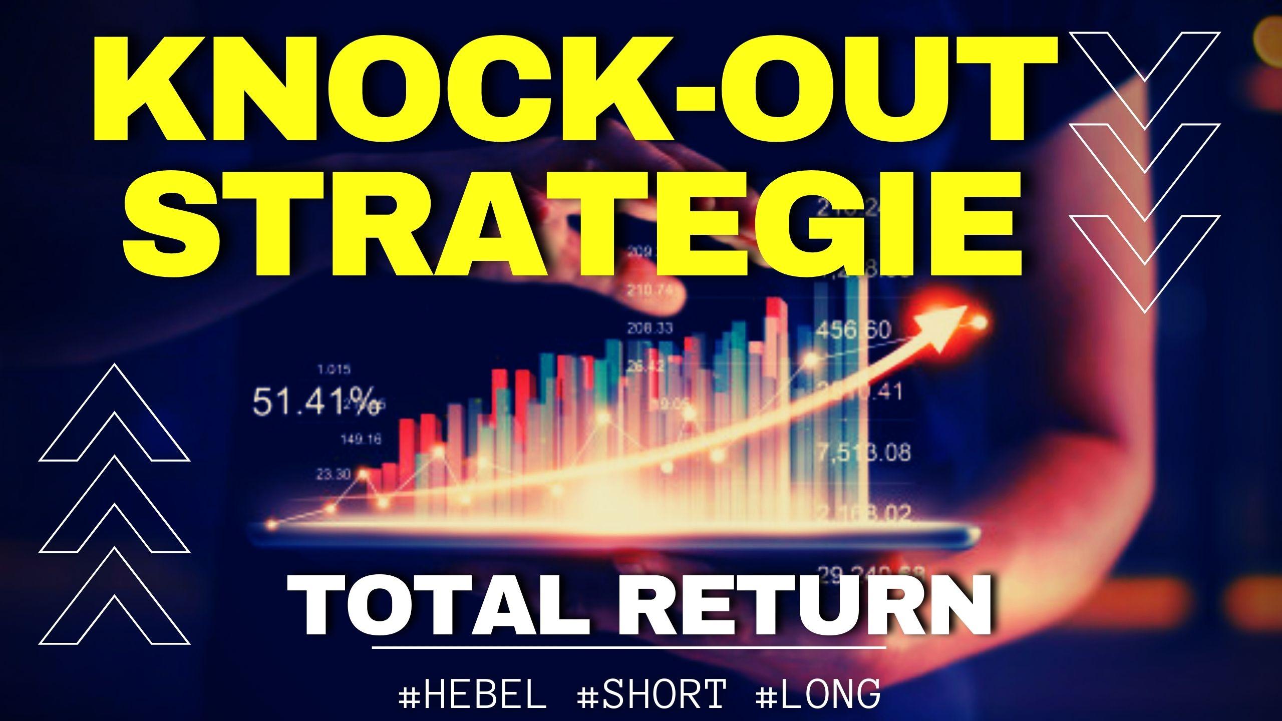 Knock Out Zertifikate - Strategie mit Total Return