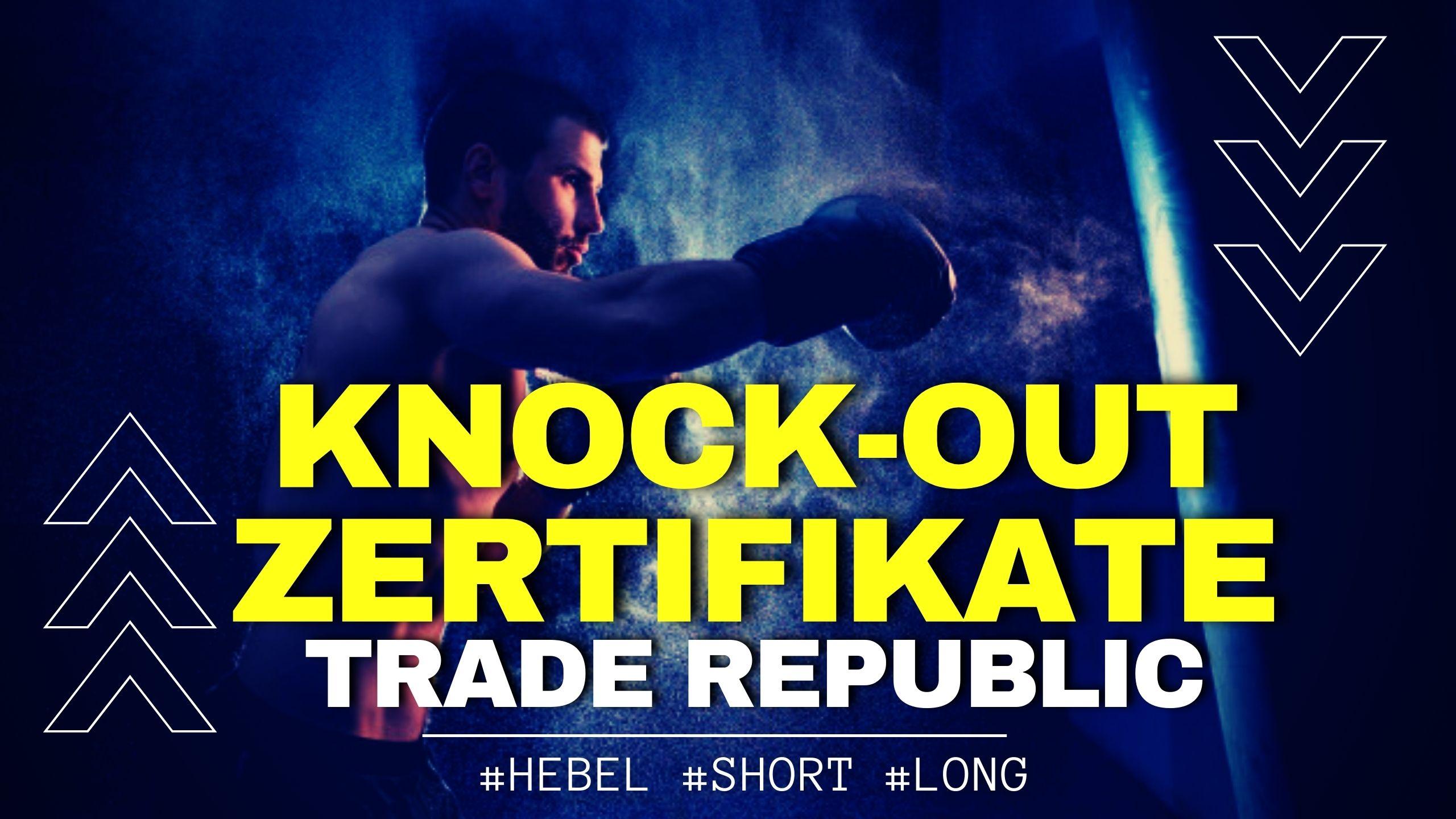 Knock Out Zertifikate Trade Republic