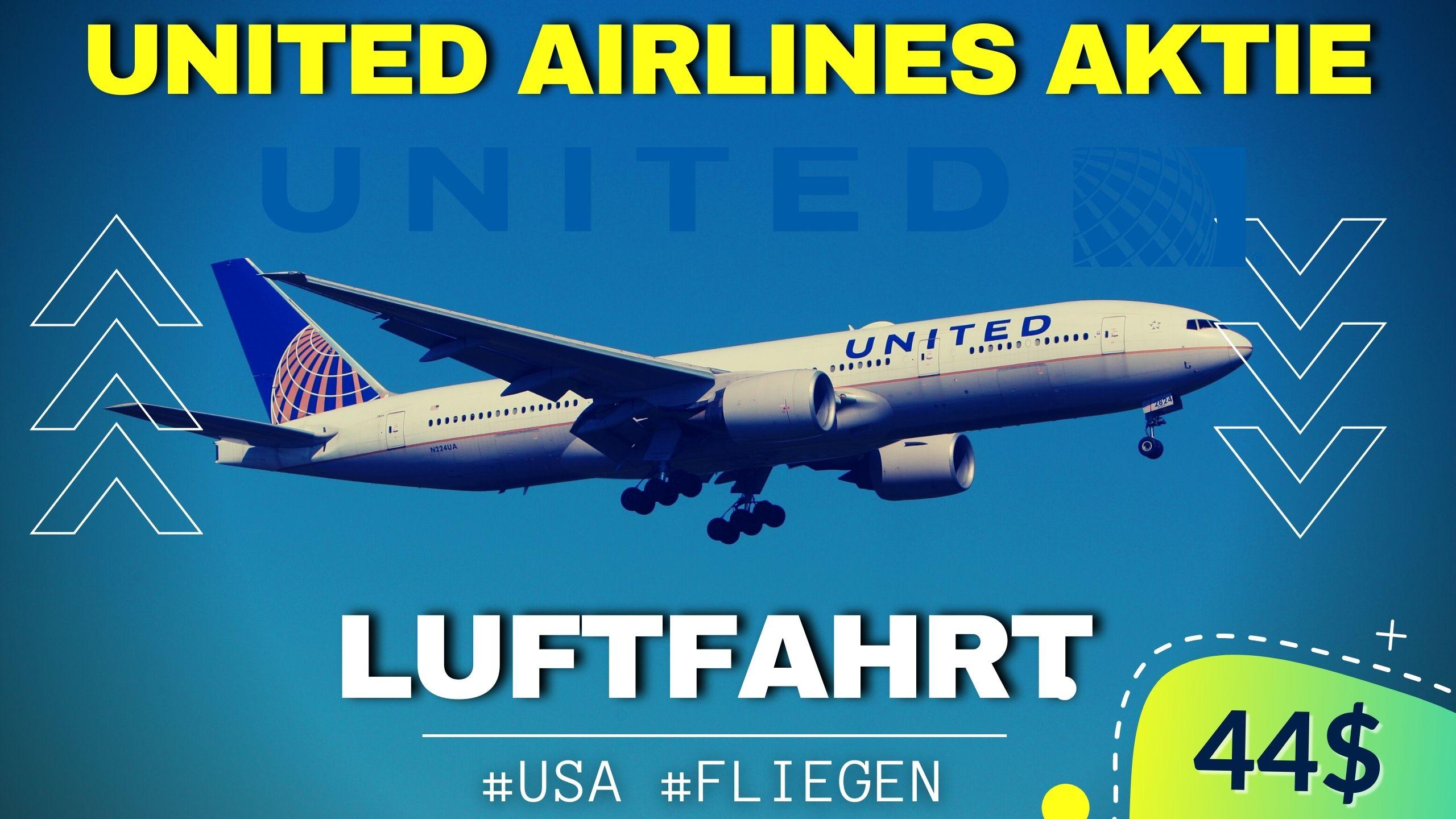 United Airlines Aktie kaufen 2021