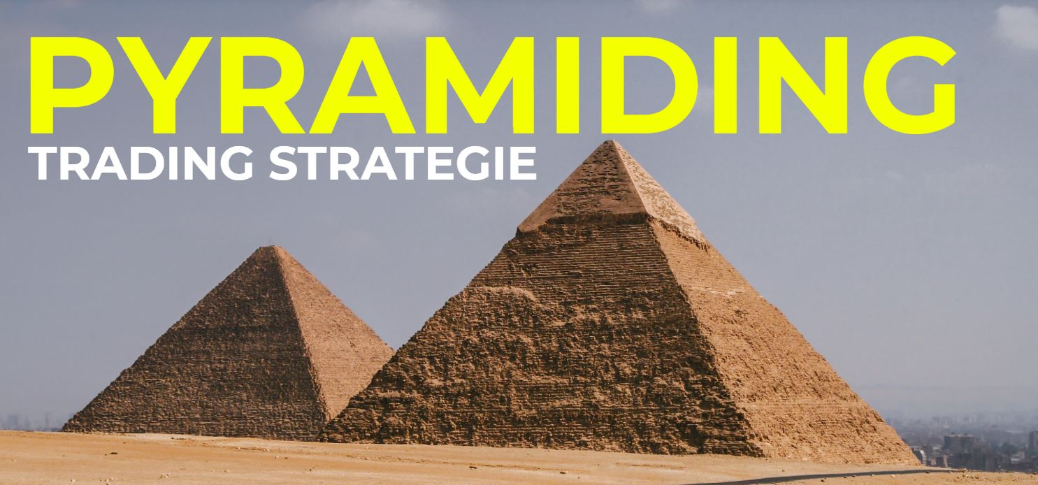 Pyramiding Trading Strategie